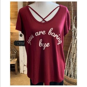 "Freeze dark red ""you are boring bye"" strappy tee"